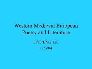 Western Medieval European Poetry and Literature