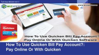 Use Quicken Quicken Bill Pay Account