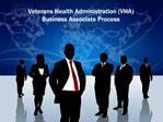 Veterans Health Administration VHA Business Associate Process
