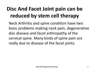 Disc And Facet Joint pain can be reduced by stem cell therapy