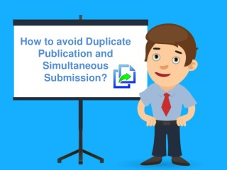Duplicate Publication and Simultaneous Submission
