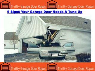 5 Signs Your Garage Door Needs A Tune Up