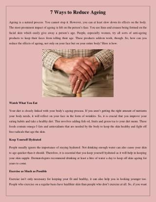7 Ways to Reduce Ageing