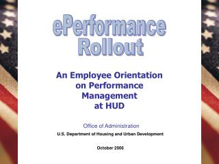 An Employee Orientation on Performance Management at HUD