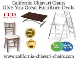 California Chiavari Chairs Give You Great Furniture Deals