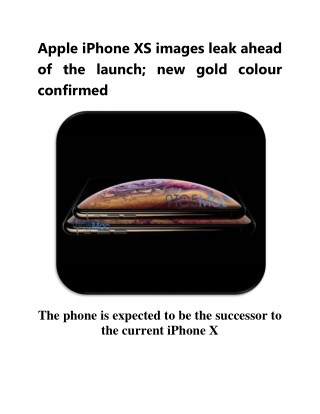 Apple iPhone XS Images Leak Ahead of the Launch; New Gold Colour Confirmed