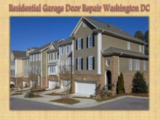 Residential Garage Door Repair Washington DC