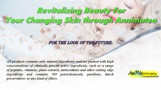 Revitalizing Beauty For Your Changing Skin through Annimateo