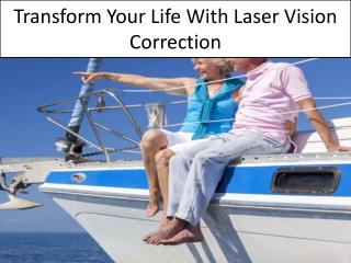 Transform Your Life With Laser Vision Correction