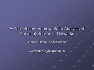 A Cost-Based Framework for Analysis of Denial of Service in Networks