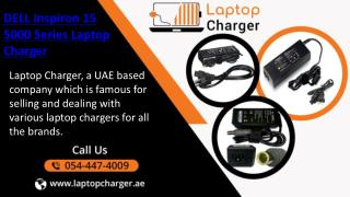 Buy DELL Inspiron 15 5000 Series Laptop Charger online in UAE Call 054-447-4009