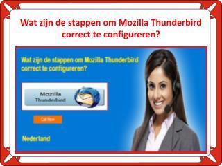 Wat zijn de stappen om Mozilla Thunderbird correct te configureren?
