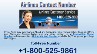 Find Airlines Contact Number in USA | 1-800-525-9861