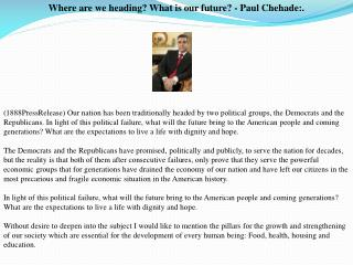 Where are we heading? What is our future? - Paul Chehade:.
