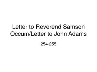 Letter to Reverend Samson Occum/Letter to John Adams