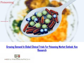 Poisoning Global Clinical Trials Review, H1, 2018