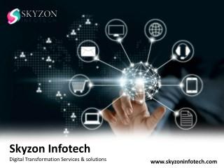 Digital Transformation Services & solutions - Skyzon Infotech