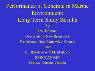 Performance of Concrete in Marine Environment:   Long Term Study Results