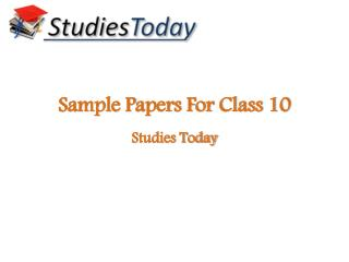 CBSE sample papers | Get NCERT solutions for class 10 | Studies Today