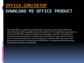 WWW.OFFICE.COM/SETUP | DOWNLOAD AND INSTALL YOUR MS OFFICE ONLINE