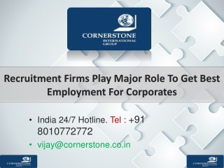 Recruitment Firms Play Major Role To Get Best Employment For Corporates