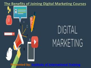 The Benefits of Joining Digital Marketing Courses