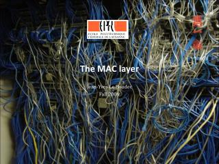 The MAC layer