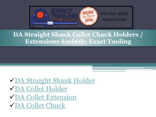 DA Straight Shank Holder