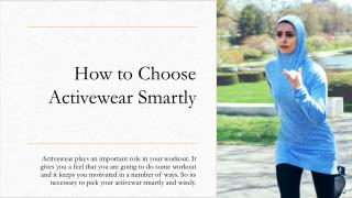 How to Choose Active wear Smartly
