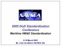 2005 DoD Standardization Conference Maritime HME Standardization