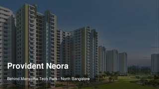 provident neora Properties For Sale In Thanisandra Road