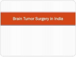 Surgery to remove your brain tumour