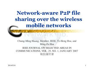 Network-aware P2P file sharing over the wireless mobile networks