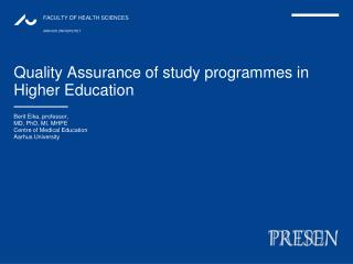 Quality Assurance of study  programmes  in Higher Education