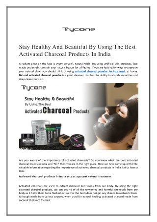 Stay healthy and beautiful by using the best activated charcoal products in india