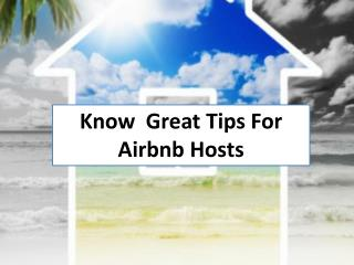 Know Great Tips For Airbnb Hosts