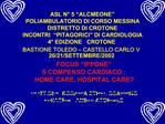FOCUS  IPPONE   SCOMPENSO CARDIACO : HOME CARE, HOSPITAL CARE