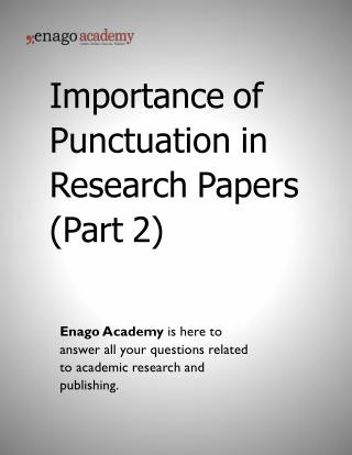 Importance of Punctuation in Research Papers (Part 2) - Enago Academy