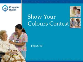 Show Your  Colours Contest
