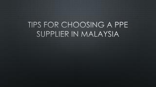 Tips For Choosing A PPE Supplier In Malaysia
