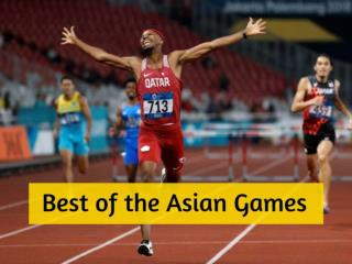Best of the Asian Games