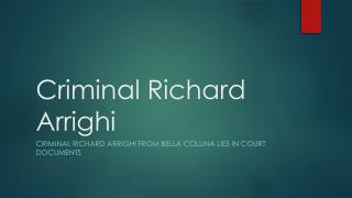 Richard Arrighi arrest records