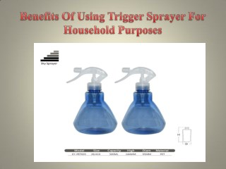 Benefits Of Using Trigger Sprayer For Household Purposes