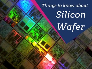 Things to Know About Silicon Wafer