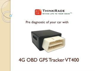 4G OOBD GPS Tracker VT400– Taking vehicle tracking to the next level.