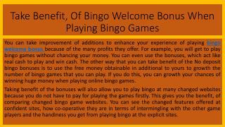 Take Benefit, Of Bingo Welcome Bonus When Playing Bingo Games