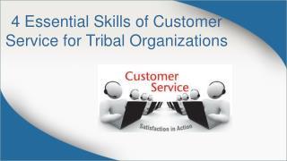 Essential Skills of Customer Service for Tribal Organizations