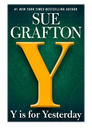 [PDF] Free Download Y is for Yesterday By Sue Grafton