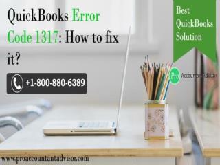 QuickBooks Error Code 1317 - How to Fix, Resolve this Error