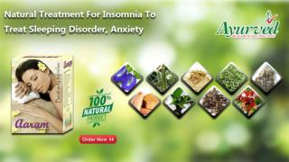 Natural Treatment for Insomnia to Treat Sleeping Disorder, Anxiety
